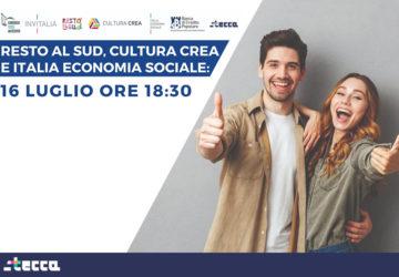 Resto al Sud, Cultura Crea e Italia Economia Sociale